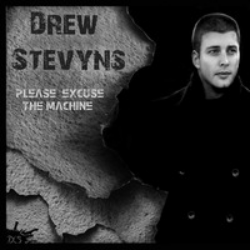 Drew Stevyns Please Excuse The Machine