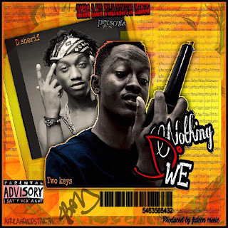 Two Keys – Noting Do We ft. D-Sherif (Prod. By Falcon Music)