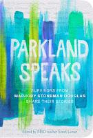 Review of Parkland Speaks edited by Sarah Lerner