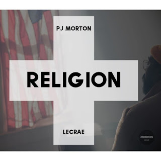 "MUSIC VIDEO: PJ Morton – Religion ""Remix"" (ft  Lecrae"