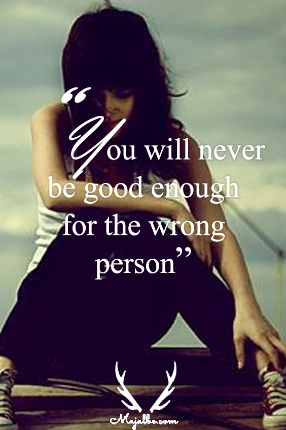 Effort Are Wothless To The Wrong Person