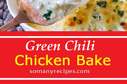Green Chili Chicken Bake Recipe