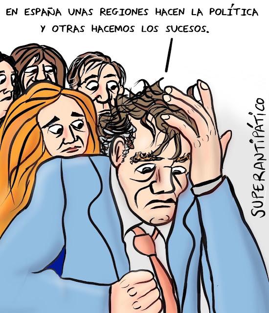 En España unas regiones hacen la política y otras hacemos los sucesos.