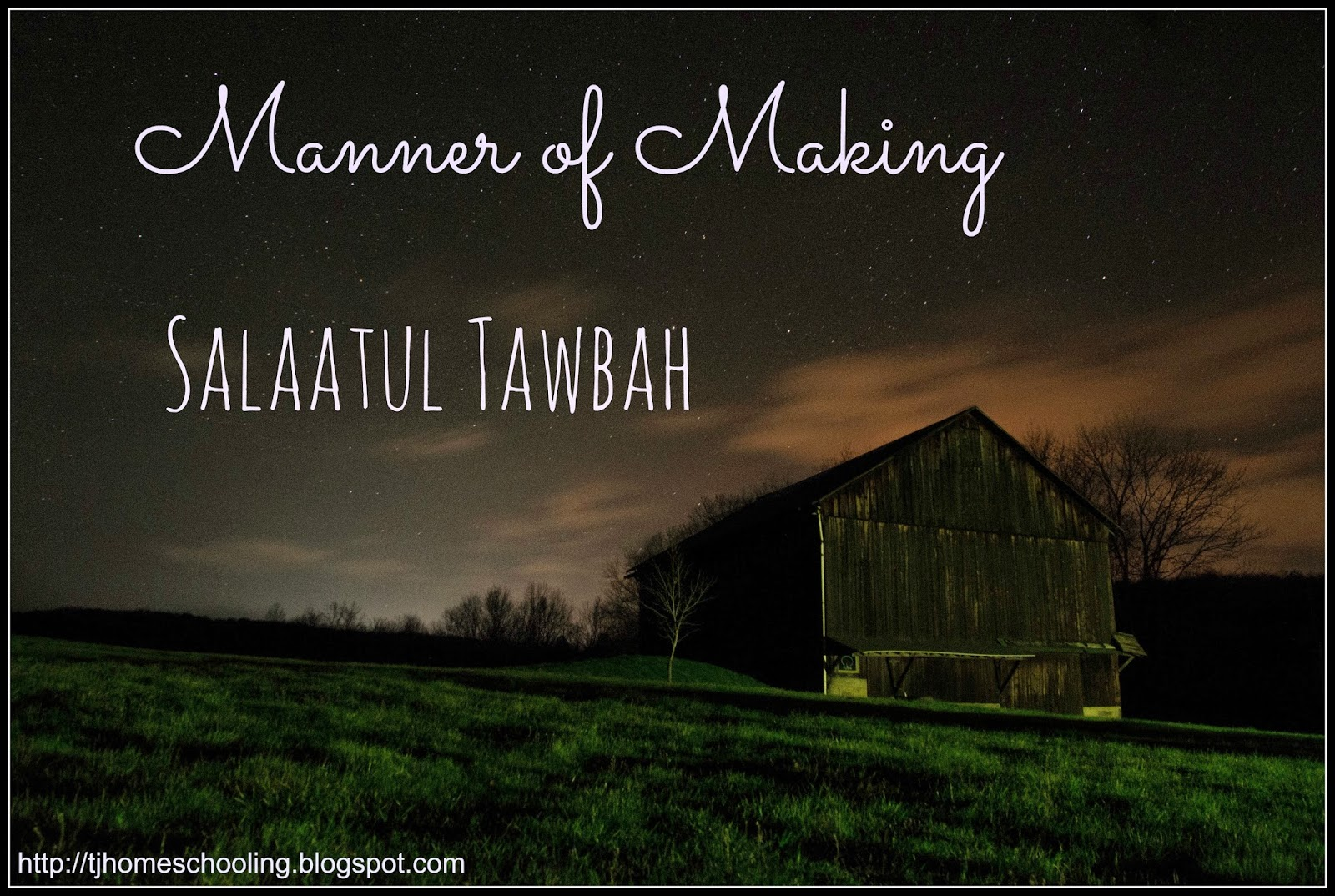 Manner of Making Salaatul Tawbah