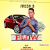 {MUSIC}»  BLOW  from the talented artists fresh B