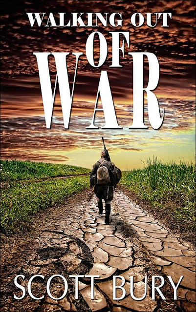 "Cover Reveal: ""Walking Out of War"" by Scott Bury"