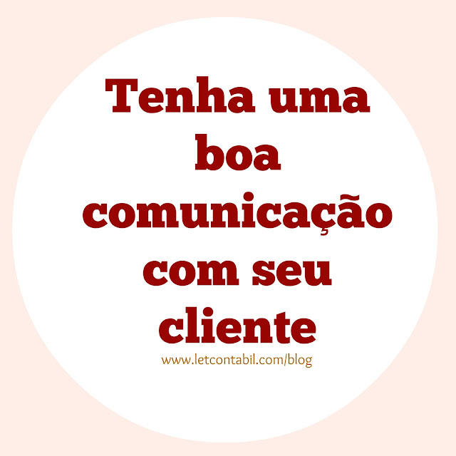 Como ter uma boa comunicação com seu cliente, Clientes, Atendimento, Aprenda como atender seu cliente, Contabilidade Zona Leste de SP