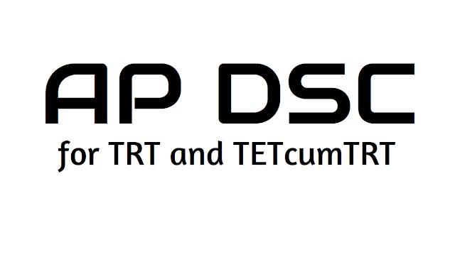 ap dsc registrations for trt and tetcumtrt 2018, apply online at https://apdsc.apcfss.in,ap dsc registrations for ap teachers recruitment