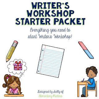Writer's Workshop Starter Packet: Everything you need to start Writer's Workshop!