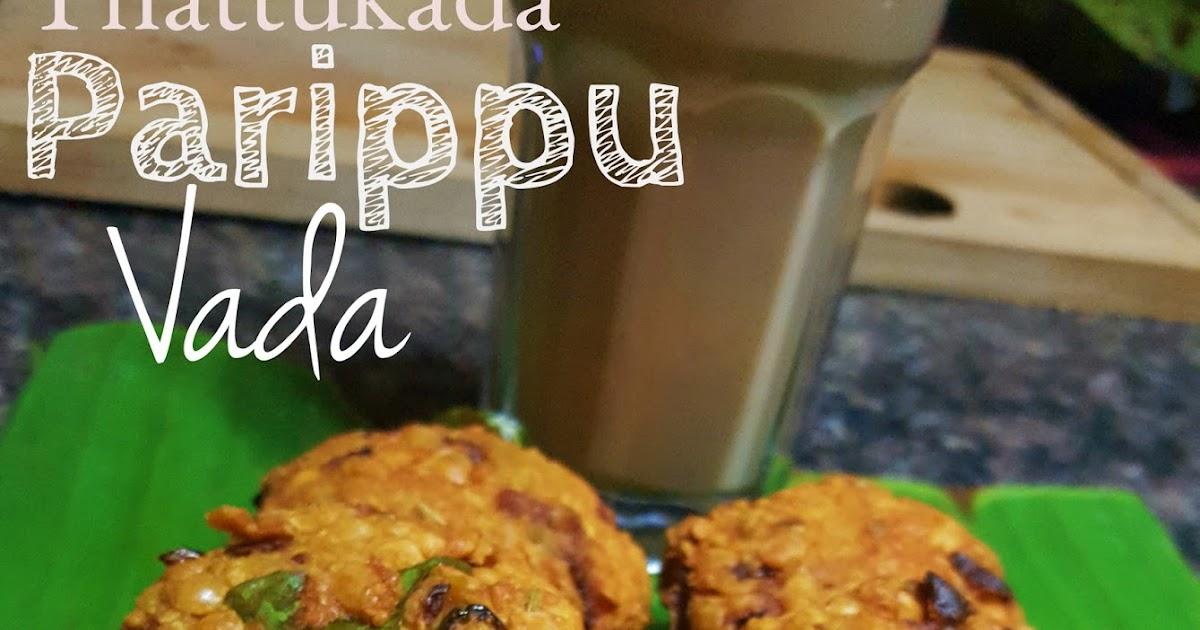 Kerala Snack Thattukada Parippu Vada Kerala Style