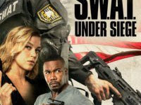 Download Film S.W.A.T : Under Siege (2017) Sub Indo Full Movie Gratis