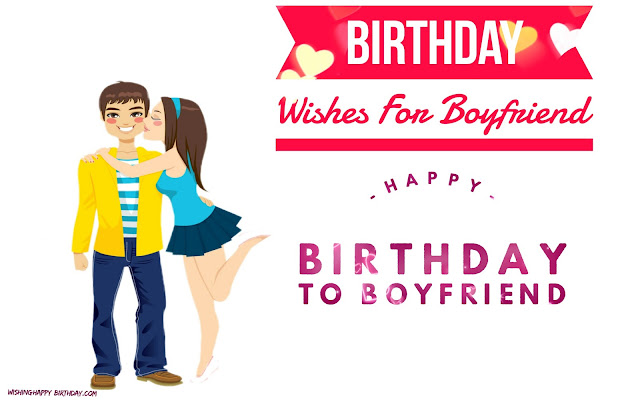 Wishing Happy Birthday To Boyfriend