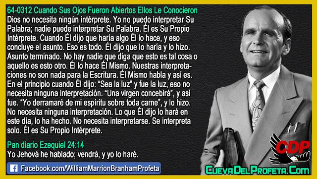 Lo que Dios dijo lo hará en este día - Citas William Branham Mensajes