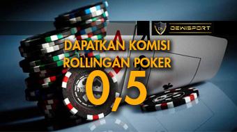 Komisi Rollingan Poker