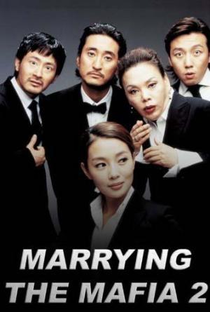 Cưới Nhầm Mafia 2 - Marrying the Mafia 2: Enemy in Law (2005)