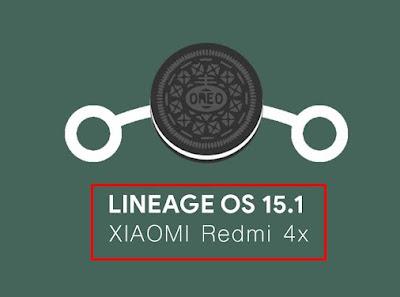 Custom Rom Redmi 4x Lineage OS 15.1 Oreo