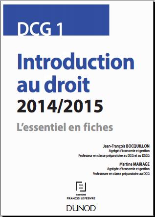 Livre : DCG 1 Introduction au droit 2014/2015 - Jean-François Bocquillon
