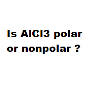 Is AlCl3 polar or nonpolar ?
