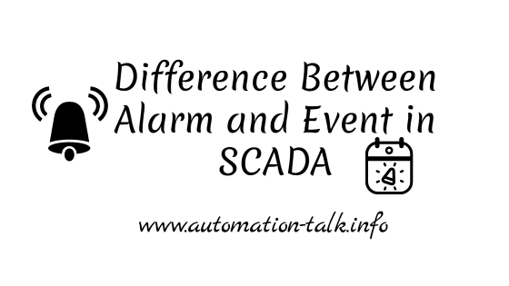 Difference Between Alarm and Event in SCADA