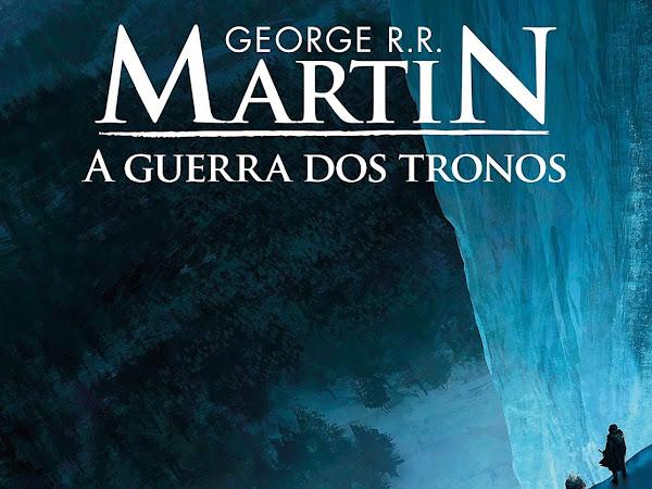 Resenha: A Guerra dos Tronos - Crônicas de Gelo e Fogo #1 - George R. R. Martin