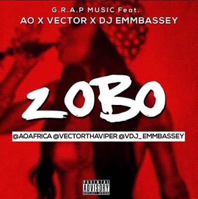 "JPEG: Vector Ft. AO & DJ Embassy – ""Zobo"""