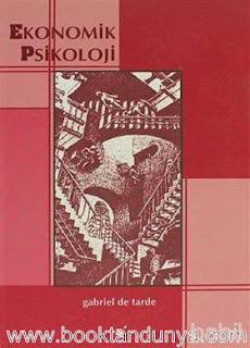 Gabriel de Tarde - Ekonomik Psikoloji