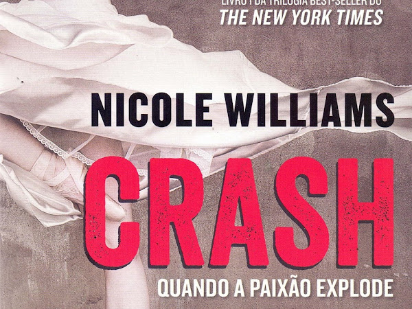 Resenha #405 -  Crash #1 - Nicole Williams - Essência