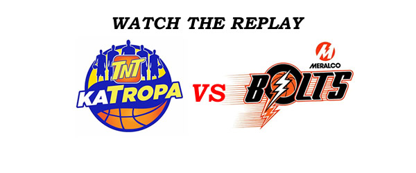 List of Replay Videos TNT vs Meralco @ Smart Araneta Coliseum September 27, 2016