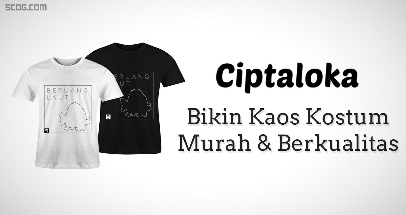 Ciptaloka.com, Website Bikin Kaos Kostum Murah & Berkualitas