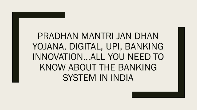 Pradhan Mantri Jan Dhan Yojana, Digital, UPI, Banking Innovation…All you need to know about the banking system in India, Pradhan Mantri Jan Dhan Yojana, Digital, UPI, Banking Innovation…All you need to know about the banking system in India, Pradhan Mantri Jan Dhan Yojana, Digital, UPI, Banking Innovation…All you need to know about the banking system in India, Pradhan Mantri Jan Dhan Yojana, Digital, UPI, Banking Innovation…All you need to know about the banking system in India, Pradhan Mantri Jan Dhan Yojana, Digital, UPI, Banking Innovation…All you need to know about the banking system in India