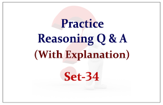 Practice Reasoning Questions (with explanation) for Upcoming IBPS RRB Exams 2015 Set-34