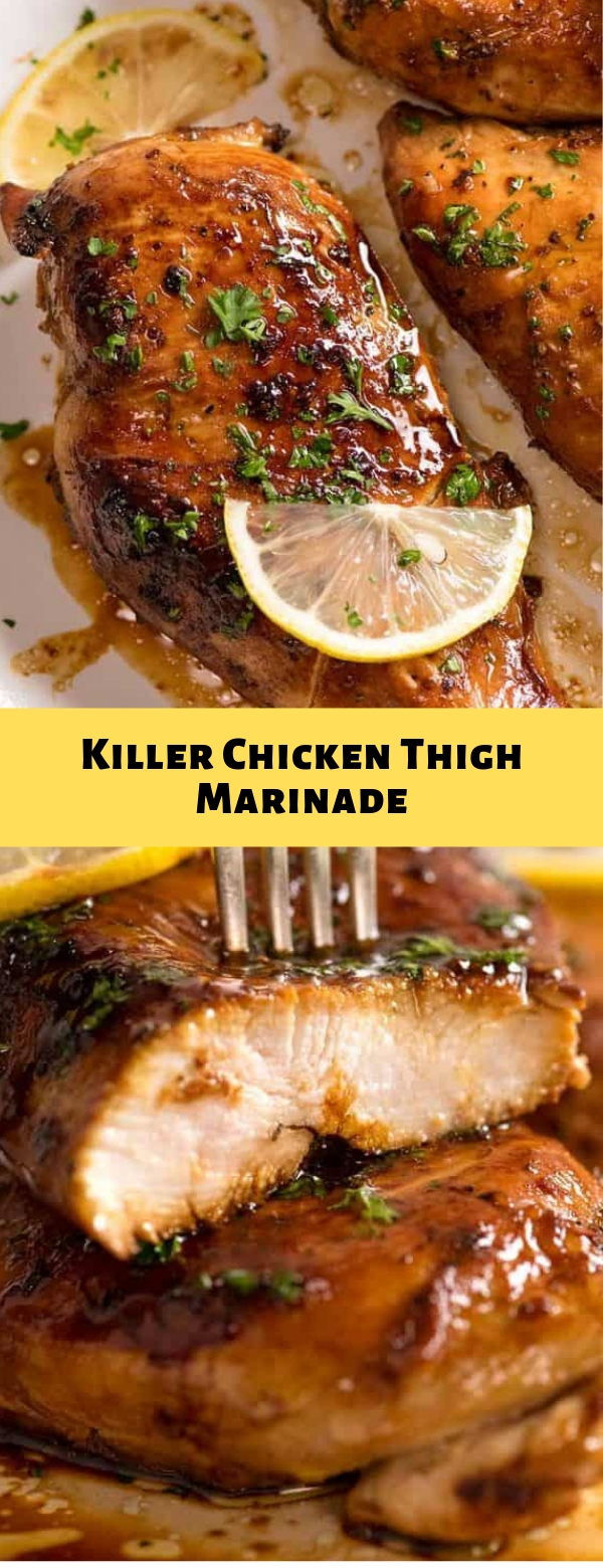 Killer Chicken Thigh Marinade