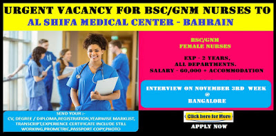 VACANCY FOR BSC/GNM FEMALE NURSES TO AL SHIFA MEDICAL CENTER - BAHRAIN