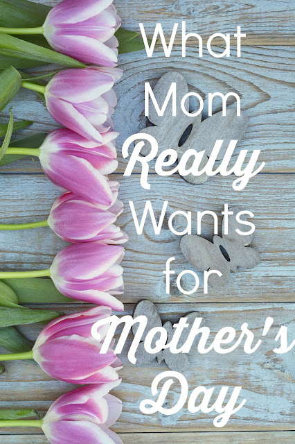 What  Mom  Really  Wants  for  Mother's  Day :: OrganzingMadeFun.com