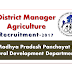 District Manager Agriculture Recruitment- MP Panchayat and Rural Development Department