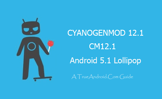 How To Guide - Upgrade LG G Pad 8.3 V500 To Android 5.1 Lollipop via CM12.1 Nightly [Official] | Users Android