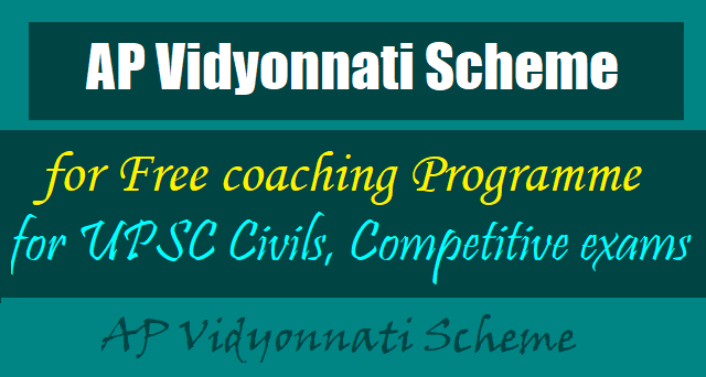 AP Vidyonnati Scheme for Free coaching for UPSC Civils,Competitive exams