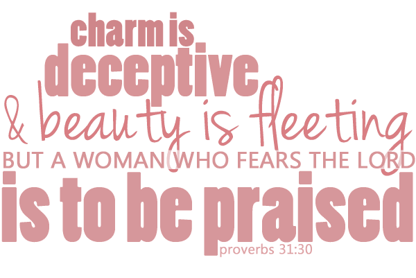 Miss Ruthanne Writes: proverbs 31:30 (free printable