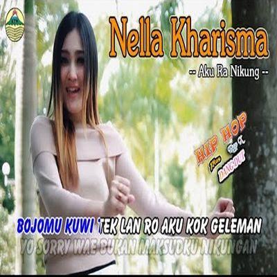 Lagu Mp3 Saya Ra Nikung Nella Kharisma Terbaru