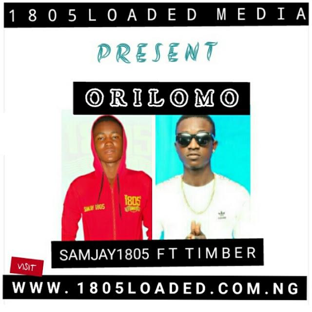 SAMJAY1805 Ft. TIMBER – ORILOMO - www.mp3made.com.ng