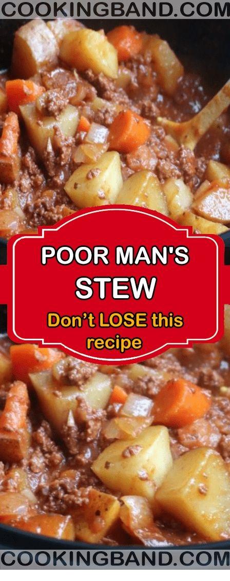 Poor Man's Stew Easy Recipe