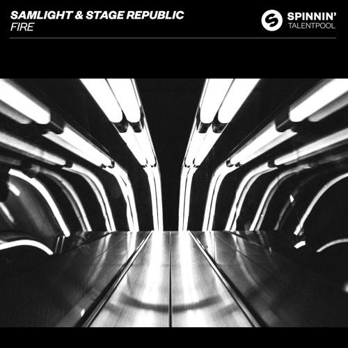 Samlight & Stage Republic Drop New Single 'Fire'