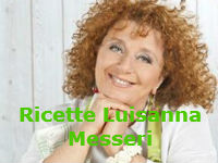 Ricette Luisanna Messeri da La Prova del Cuoco