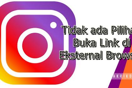 Bagaimana Caranya Supaya Link di Instagram Terbuka di luar Aplikasi?