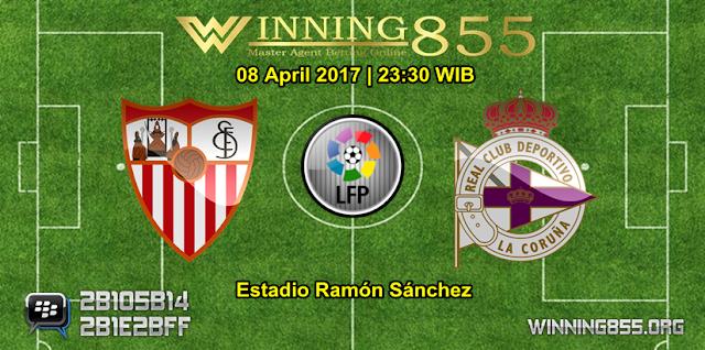 Prediksi Skor Sevilla vs Deportivo La Coruna 08 April 2017