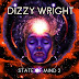 DE AFARĂ: Dizzy Wright - State of Mind 2 (2017)