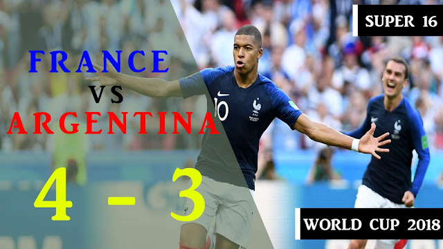 France vs Argentina 4 - 3 All goals & Highlights 2018 | World Cup Super16
