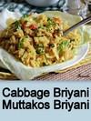 Cabbage Briyani,Muttakos Briyani