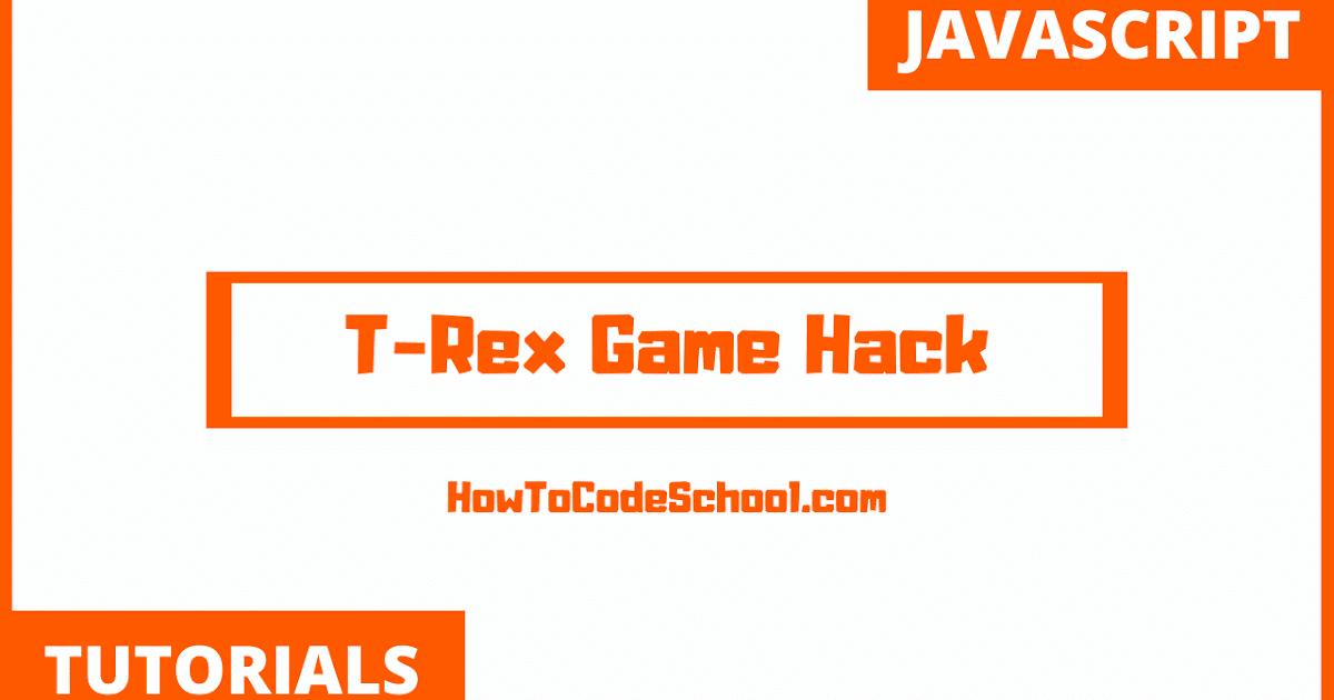 T Rex Run Game Hacked Hack T Rex Run Game