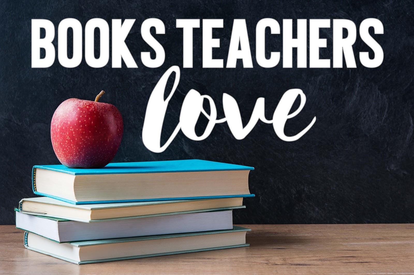 Books Teachers Love